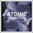 Atomic Theater Tilters (2 CD) set by 05Droogs установил.
